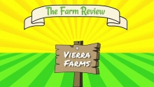 The Farm Review - Ep. 1 Vierra Farms